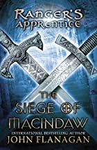 The Siege of Macindaw: Book Six (Ranger's…