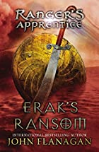 Erak's Ransom by John Flanagan