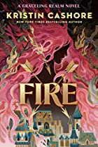 Fire (A Companion to Graceling) by Kristin…