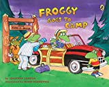 London, Jonathan: Froggy Goes to Camp