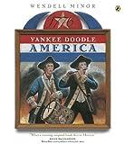 Minor, Wendell: Yankee Doodle America