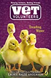 Anderson, Laurie Halse: Treading Water (Vet Volunteers)