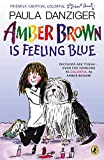Danziger, Paula: Amber Brown Is Feeling Blue