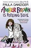 Danziger, Paula: Amber Brown Is Feeling Blue