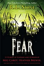 Fear: 13 Stories of Suspense and Horror by…
