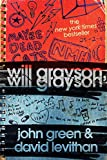 Green, John and David Levithan: Will Grayson, Will Grayson