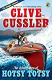 Cussler, Clive: The Adventures of Hotsy Totsy