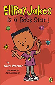 EllRay Jakes Is a Rock Star by Sally Warner