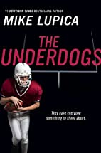 The Underdogs by Mike Lupica