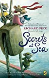 Richard Peck: Secrets at Sea