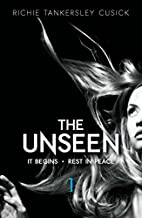 The Unseen Volume 1: It Begins/Rest In Peace…