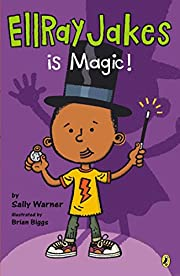 EllRay Jakes Is Magic by Sally Warner