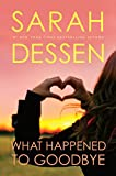 Dessen, Sarah: What Happened to Goodbye