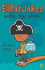 Ellray Jakes Walks the Plank (EllRay Jakes,…
