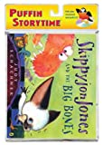 Schachner, Judy: Skippyjon Jones and the Big Bones (Puffin Storytime)