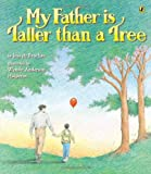 Bruchac, Joseph: My Father Is Taller than a Tree