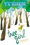 Barron, T. A.: Tree Girl