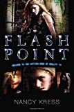 Kress, Nancy: Flash Point