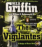 Griffin, W.E.B.: The Vigilantes (Badge of Honor)