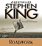 King, Stephen: Roadwork