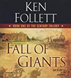 Follett, Ken: Fall of Giants (The Century Trilogy)