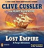 Cussler, Clive: Lost Empire: A Fargo Adventure