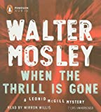 Mosley, Walter: When the Thrill Is Gone (Leonid McGill Mystery)