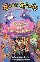 Horace Splattly #3: Terror of the Pink Dodo…