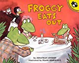 London, Jonathan: Froggy Eats Out
