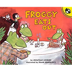 Froggy Eats Out by Jonathan London   LibraryThing