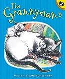 Schachner, Judy: The Grannyman (Picture Puffins)