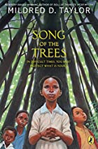 Song of the Trees by Mildred D. Taylor