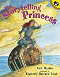 Martin, Rafe: The Storytelling Princess (Picture Puffin Books)