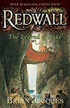 The Legend of Luke: A Tale from Redwall by…