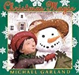 Michael Garland: Christmas Magic
