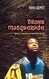 Grimes, Nikki: Bronx Masquerade