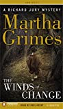 Grimes, Martha: The Winds of Change: A Richard Jury Mystery (Richard Jury Mysteries)