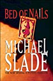 Slade, Michael: Bed of Nails