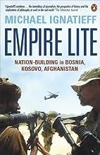 Empire Lite: Nation-Building in Bosnia,…