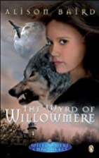 The Wyrd of Willowmere by Alison Baird