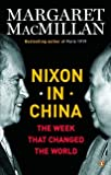 Margaret MacMillan: Nixon and Mao: Week That Changed the World