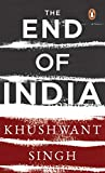 Singh, Khushwant: End of India