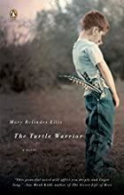 The Turtle Warrior: A Novel by Mary Ellis