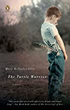 The Turtle Warrior: A Novel by Mary Relindes…