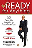 Allen, David: Ready For Anything: 52 Productivity Principles for Work and Life