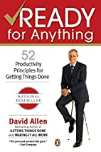 Ready for Anything: 52 Productivity…