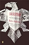 Auletta, Ken: Backstory: Inside The Business Of News