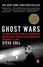 Ghost Wars: The Secret History of the CIA,&hellip;