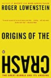 Lowenstein, Roger: Origins Of The Crash: The Great Bubble and Its Undoing