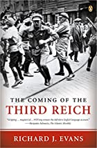 The Coming of the Third Reich by Richard J.…